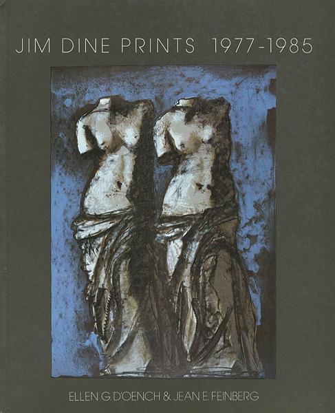 「[英]ジム・ダイン 版画レゾネ 1977-1985」Ellen G.D'Oench/Jean E.Feinberg/